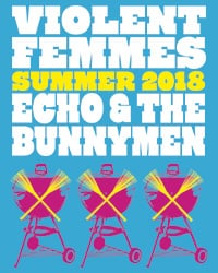 Violent Femmes / Echo & the Bunnymen